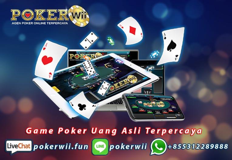 Game Poker Uang Asli Terpercaya